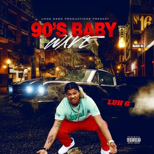 90's Baby Wave de Luh G
