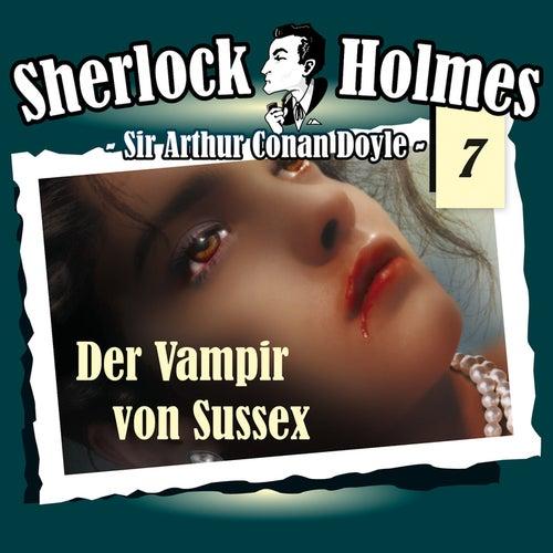 Die Originale - Fall 7: Der Vampir von Sussex by Sherlock Holmes