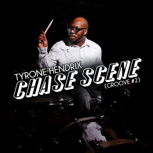 Chase Scene (Groove #2) by Tyrone Hendrix