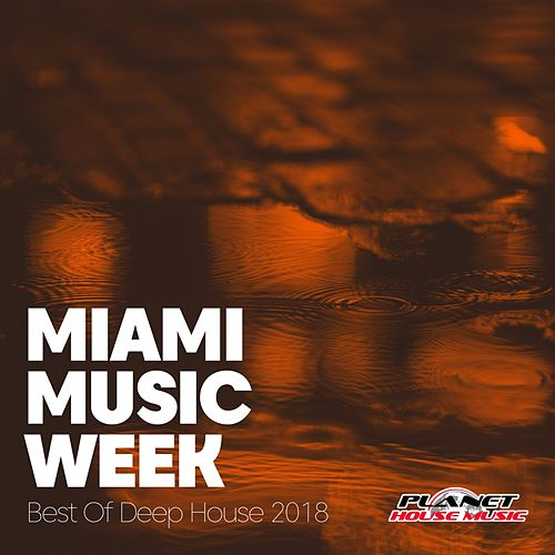 Miami Music Week: Best Of Deep House 2018 - EP by Various Artists