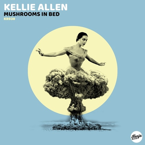 Mushrooms In Bed - Single by Kellie Allen