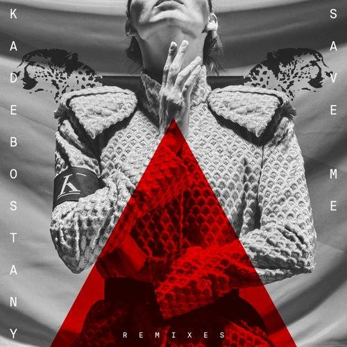 Save Me (Remixes II) von Kadebostany