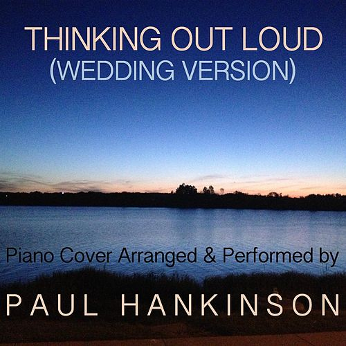 Thinking out Loud (Wedding Version) de Paul Hankinson