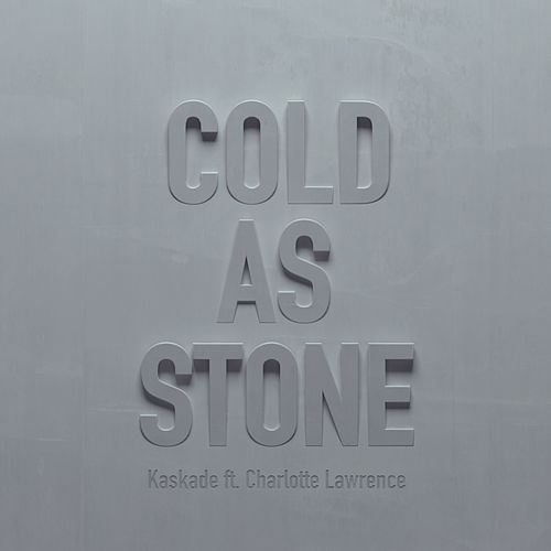 Cold as Stone de Kaskade