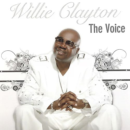 The Voice de Willie Clayton