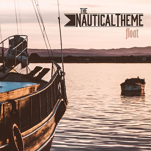 Float by The Nautical Theme