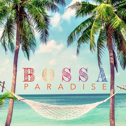 Bossa Paradise (Top Lounge Bossa Nova Songs Playlist) von Various Artists