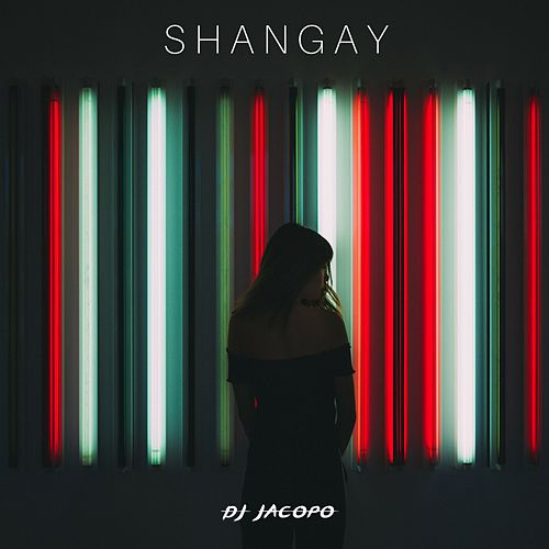 Shangay di DJ Jacopo