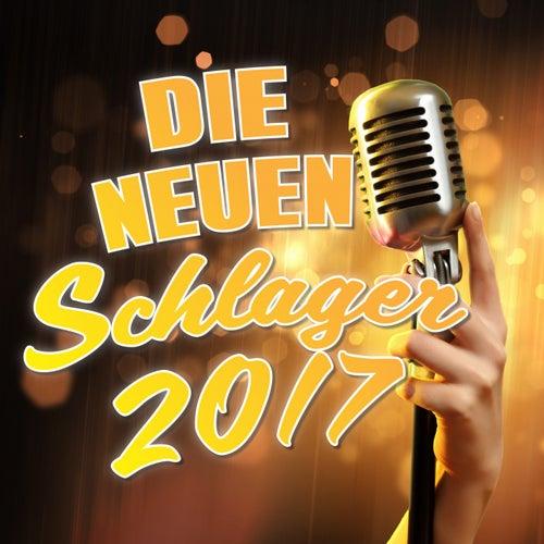 Die neuen Schlager 2017 de Various Artists