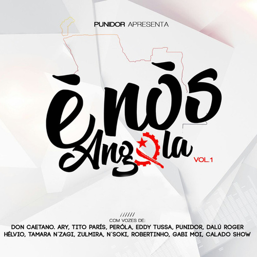É Nós Angola Vol.1 by Punidor