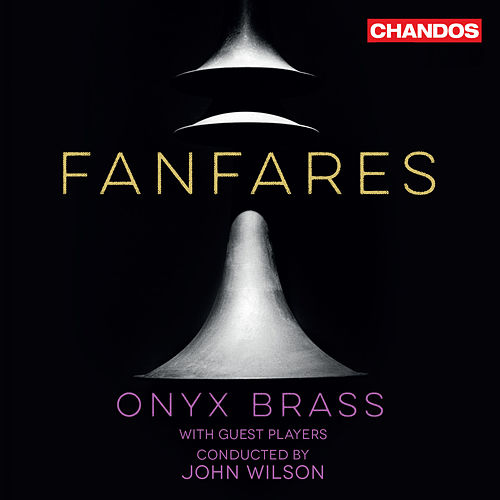 Fanfares by Onyx Brass