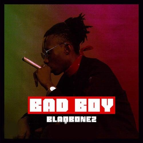 Bad Boyz by Blaqbonez