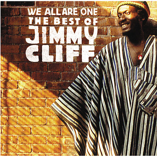 We Are All One: The Best Of Jimmy Cliff de Jimmy Cliff