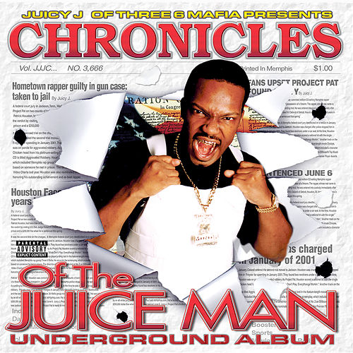 Chronicles of the Juice Man de Juicy J