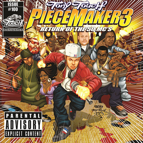 The Piece Maker 3: Return of the 50 Mcs de Tony Touch