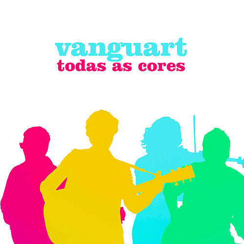 Todas As Cores de Vanguart