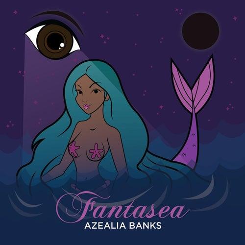 Fantasea von Azealia Banks
