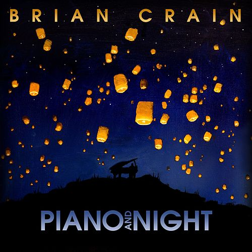 Piano and Night von Brian Crain