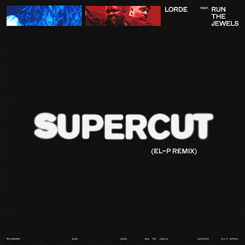Supercut (El-P Remix) von Lorde