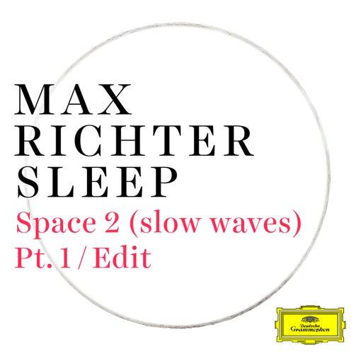 Space 2 (slow waves) (Pt. 1 / Edit) von Brian Snow
