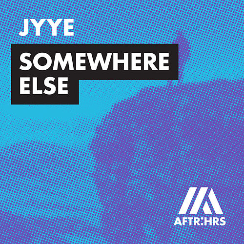 Somewhere Else von Jyye
