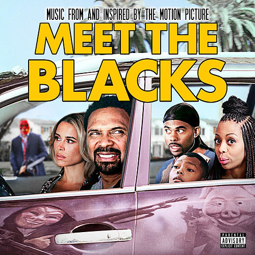 Meet the Blacks (Music from and Inspired by the Motion Picture) by Various Artists