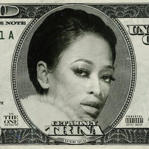 Get Money de Trina