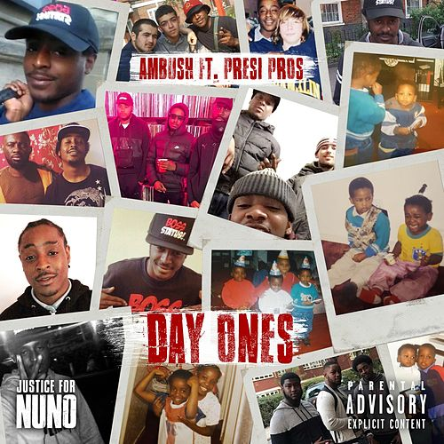 Day Ones (feat. Presi Pros) by Ambush Buzzworl