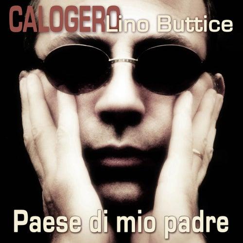 Paese di mio padre de Lino Buttice Calogero