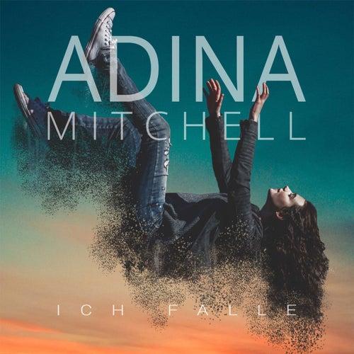 Ich falle von Adina Mitchell