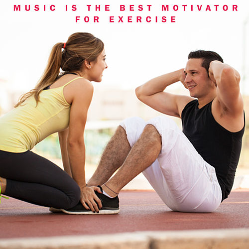 Music Is the Best Motivator for Exercise de Top Fitness Masters