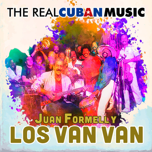The Real Cuban Music (Remasterizado) by Los Van Van