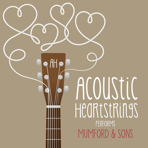 AH Performs Mumford & Sons de Acoustic Heartstrings