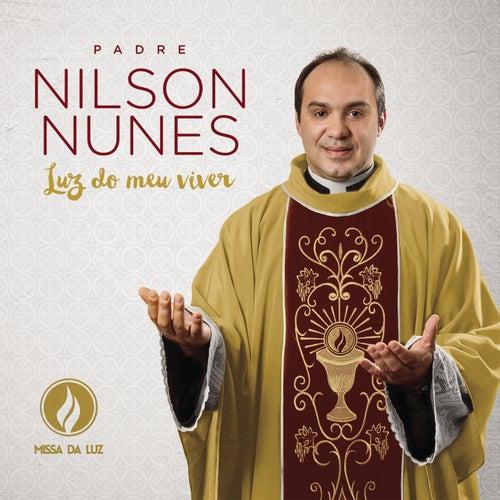 Luz do Meu Viver de Padre Nilson Nunes