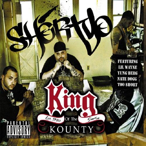 King Of The Kounty de Shortyo