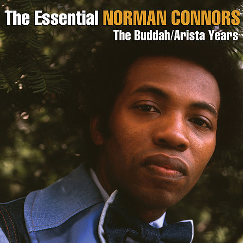 The Essential Norman Connors - The Buddah/Arista Years de Norman Connors