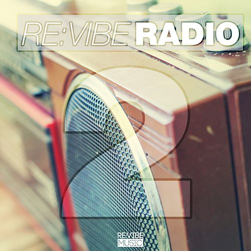 Re:Vibe Radio, Vol. 2 di Various Artists