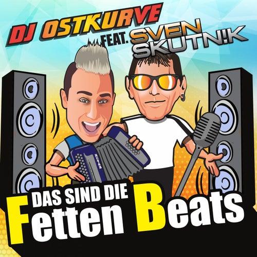 Das sind die FETTEN BEATS by DJ Ostkurve