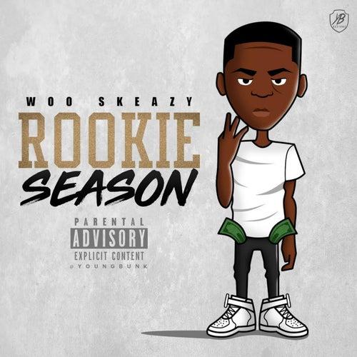 Rookie Season von Woo skeazy