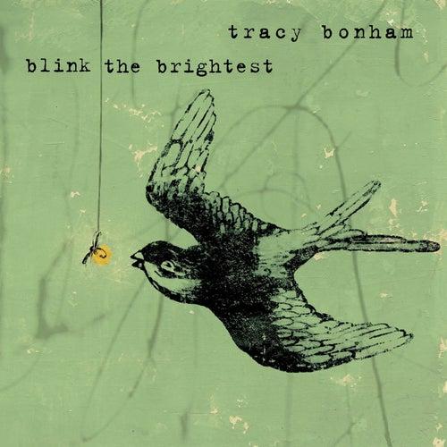 Blink the Brightest de Tracy Bonham