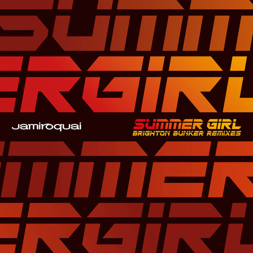 Summer Girl (Mack Brothers Brighton Bunker Remixes) von Jamiroquai