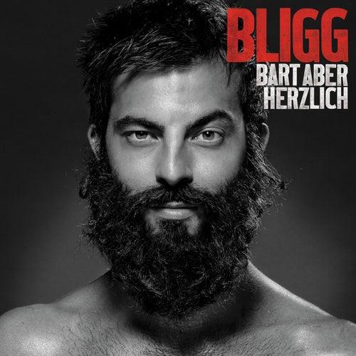 Bart aber herzlich (Deluxe Edition) von Bligg