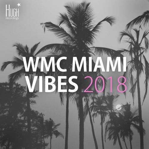 WMC Miami Vibes 2018 de Various Artists