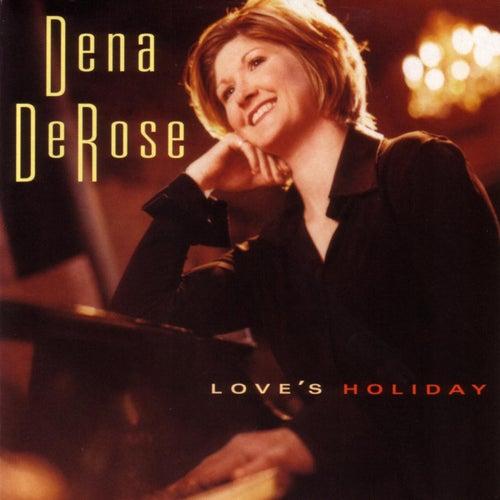 Love's Holiday de Dena DeRose
