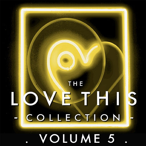 The Love This Collection, Vol. 5 by Various Artists