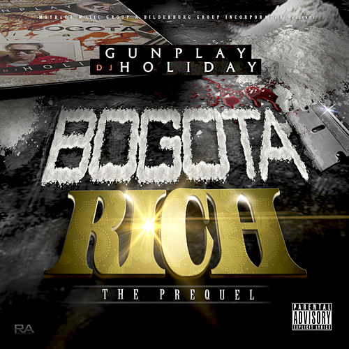 Bogota Rich by Gunplay