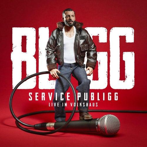 Service Publigg (Live im Volkshaus) von Bligg