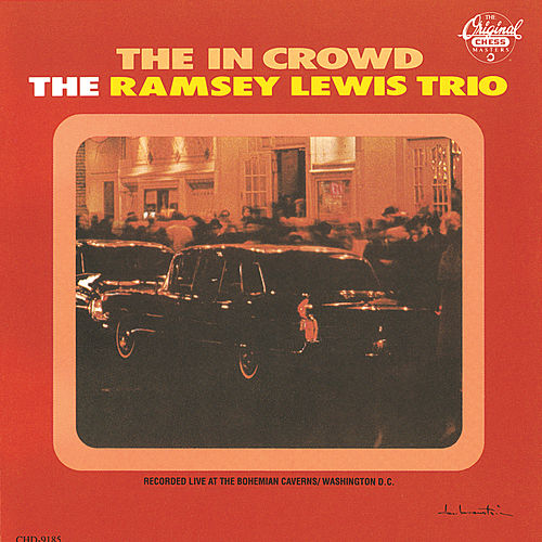The In Crowd (Expanded Edition) by Ramsey Lewis