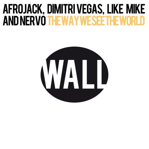 The Way We See The World (Tomorrowland Anthem Instrumental) de NERVO