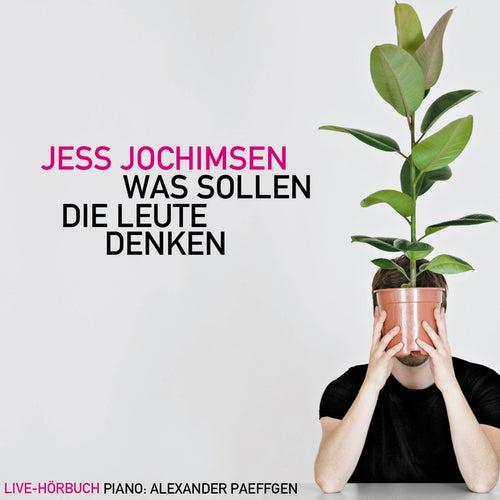 Was Sollen Die Leute Denken von Jess Jochimsen